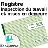 Registre Inspection du travail et mises en demeure - Exacompta