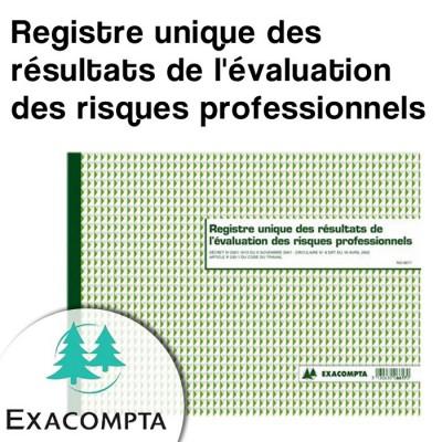 Registre unique des résultats de l'évaluation des risques professionnels - Exacompta