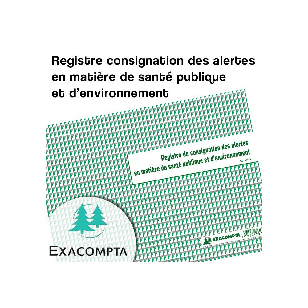 Registre consignation des alertes en matière de santé publique et d'environnement