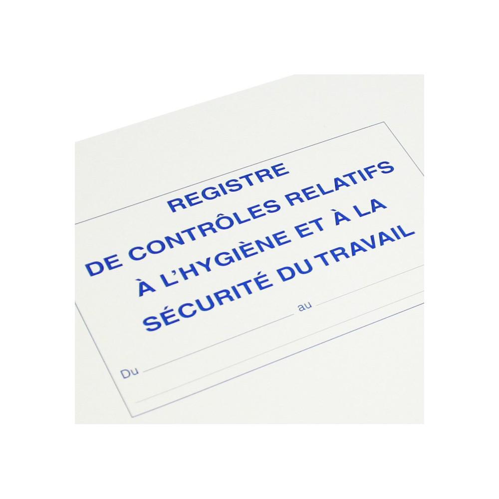 Registre des contrôles relatifs à l'hygiène et à la sécurité du travail